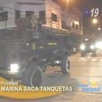 Marina saca tanquetas a las calles para controlar protestas electorales en Pucallpa (video)