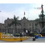 Peru ocupa el primer lugar en percepción de inseguridad ciudadana (video)