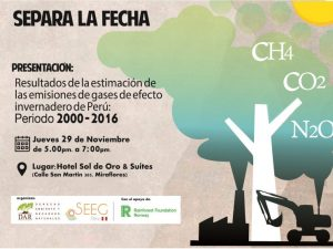 Develarán actividades con más gases de efecto invernadero en el Perú (2001 – 2016)