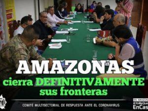 Región Amazonas restringe acceso a su territorio para evitar el Covid-19